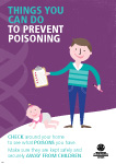 Things you can do to prevent poisoning. Check around your home to see what poisons you have