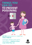 Things you can do to prevent poisoning. CNever leave poisons or medicines unattended