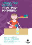 Things you can do to prevent poisoning. Keep poisons in their original containers