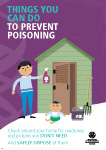 Things you can do to prevent poisoning. Check around your home for medicines and poisons you don&apost need