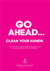 Hand hygiene poster - Go ahead clean your hands